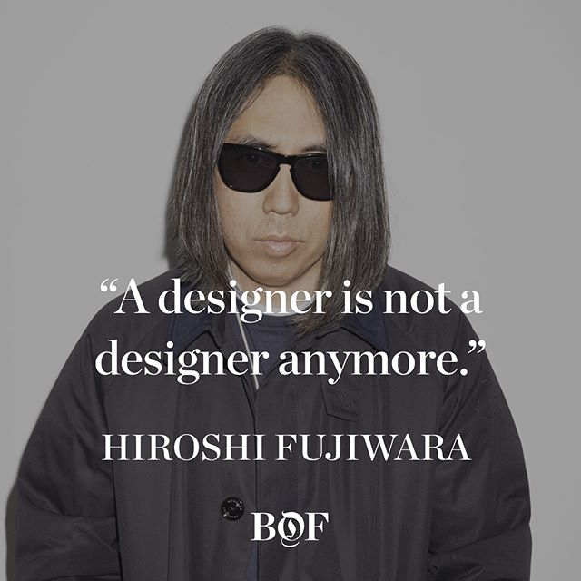 Today's #WednesdayWisdom comes from Hiroshi Fujiwara, the enigmatic  godfather of streetwear . As he launches a collaboration with Moncler today at Pitti Uomo, he shares his lessons on building relevance and staying cool in a fast-moving market. Swipe for his nuggets of advice and read the full story on businessoffashion.com [Link in bio] #fashion #streetwear #style #moncler