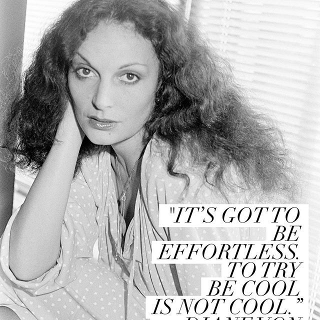 Words of wisdom from DVF. . . . . . #wwdfashion  #dvf  #dianevonfurstenberg  #qotd