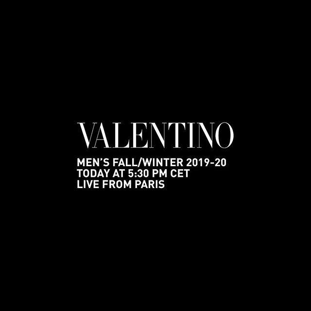 Watch the Valentino Men s Fall/Winter 2019-20 Show by @pppiccioli streamed live from Paris today at 5:30 PM CET on Valentino.com and on Instagram. #ValentinoFW1920