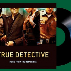Альбом недели: True Detective (Music From the HBO Series)